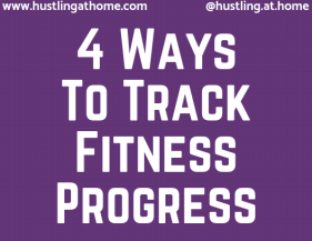 4 WaysTo TrackFitness Progress