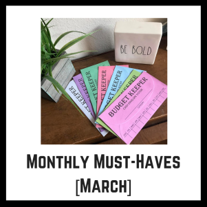 Monthly Must Haves March