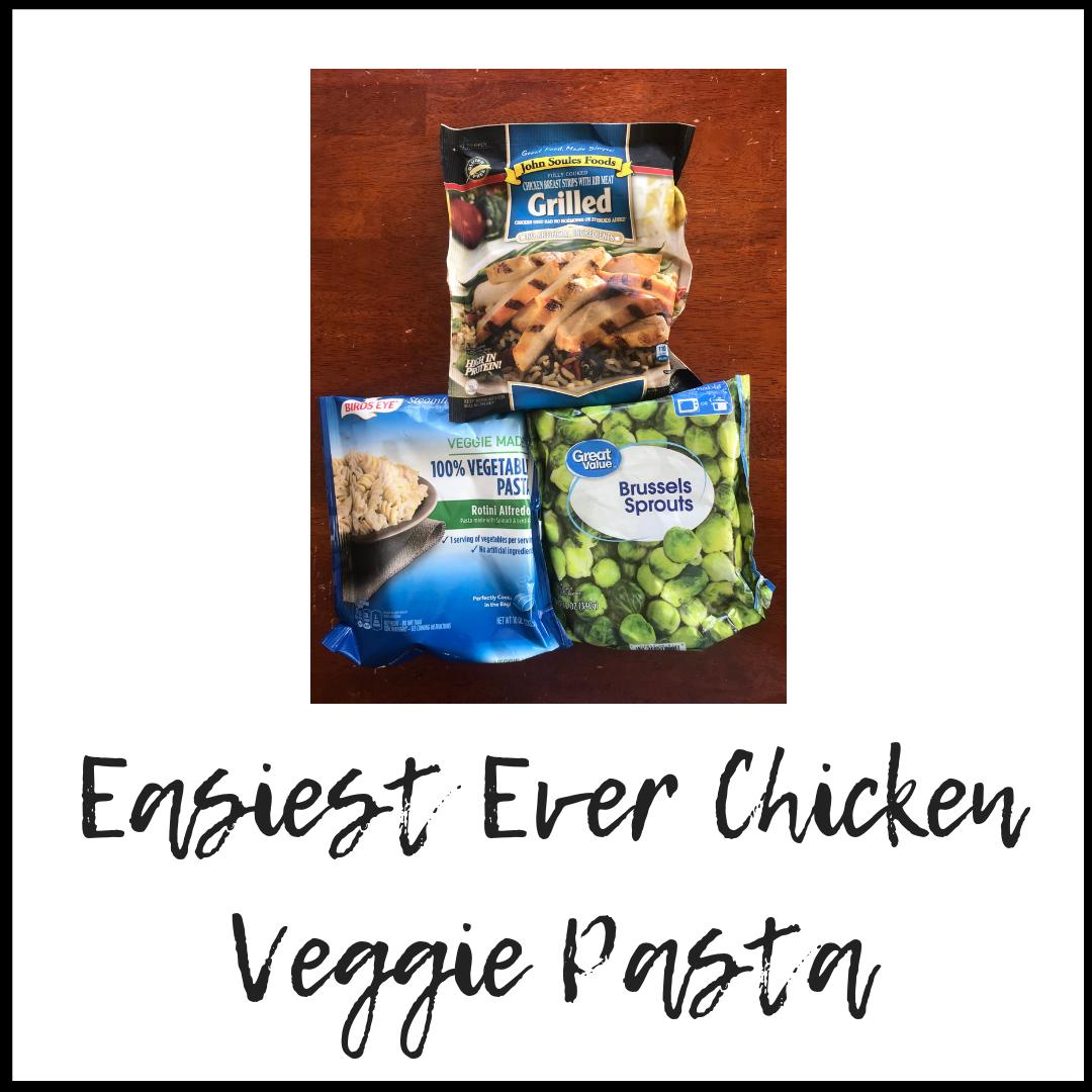 Easiest Ever Chicken Veggie Pasta